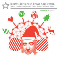 Shawn Lee's Ping Pong Orchestra - A Very Ping Pong Christmas: Funky Treats from Santa's Bag