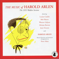 Harold Arlen - The Music of Harold Arlen: 1955 Walden Sessions
