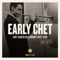 Chet Baker - Lost Tapes: Early Chet