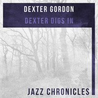Dexter Gordon - Dexter Digs In (Live)