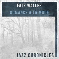 Fats Waller - Romance a La Mode (Live)