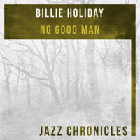 Billie Holiday - No Good Man (Live)