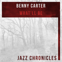 Benny Carter - What'll Be (Live)