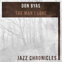 Don Byas - The Man I Love (Live)