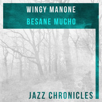 Wingy Manone - Besane Mucho (Live)