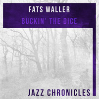 Fats Waller - Buckin' the Dice (Live)