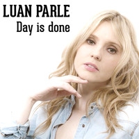 Luan Parle - Day Is Done