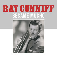 Ray Conniff - Besame Mucho