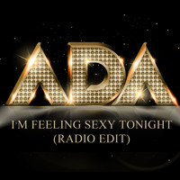 Ada - I'm Feeling Sexy Tonight (Radio Edit) - Single