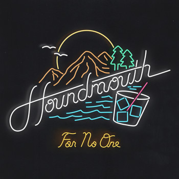 Houndmouth - For No One