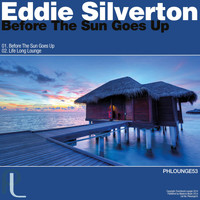 Eddie Silverton - Before the Sun Goes Up - Single
