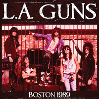 L.A. Guns - Boston 1989