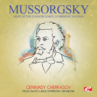 Modest Mussorgsky - Mussorgsky: Night at the Lysayer Gorev, Symphonic Fantasy (Digitally Remastered)
