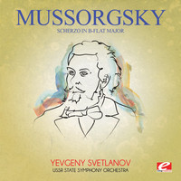 Modest Mussorgsky - Mussorgsky: Scherzo in B-Flat Major (Digitally Remastered)