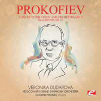 Sergei Prokofiev - Prokofiev: Concerto for Violin and Orchestra No. 2 in G Minor, Op. 63 (Digitally Remastered)