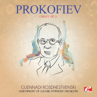 Sergei Prokofiev - Prokofiev: Chout, Op. 21 (Digitally Remastered)