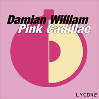 Damian William - Pink Cadillac