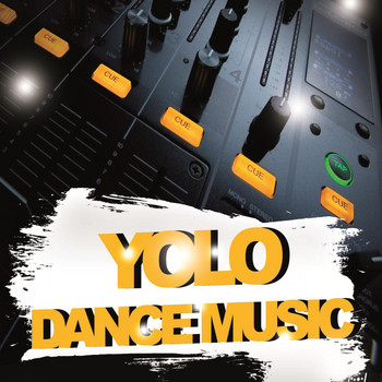 Various Artists - Yolo Dance Music