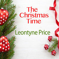 Leontyne Price - The Christmas Time