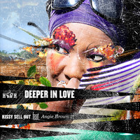 Kissy Sell Out - Deeper In Love
