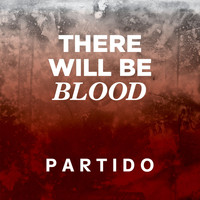 Partido - There will be blood