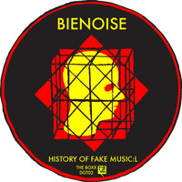 Bienoise - The Boxx - 02 - History of Fake Music:L