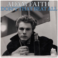 Adam Faith - Don't That Beat All