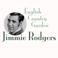 Jimmie Rodgers - English Country Garden