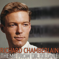 Richard Chamberlain - Theme from Dr. Kildare