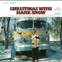 Hank Snow - Christmas with Hank Snow
