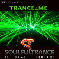 Soulfultrance the Real Producers - Trance4Me