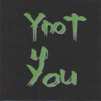 YNOT - 4 You