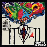 Gnarls Barkley - Crazy (Live From The Basement)
