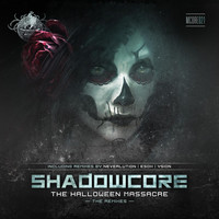 Shadowcore - The Halloween Massacre - Remixes