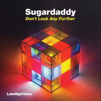 Sugardaddy - Don't Look Any Further
