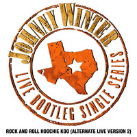 Johnny Winter - Rock And Roll Hoochie Coo