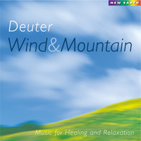 Deuter - Wind and Mountain: Music for Healing and Relaxation
