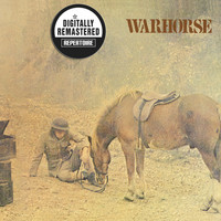 Warhorse - Warhorse (Remastered Version)