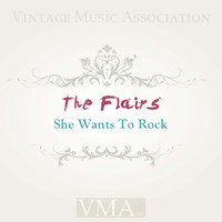 The Flairs - She Wants to Rock