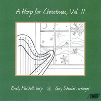Emily Mitchell - A Harp for Christmas, Vol. II