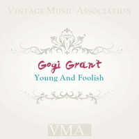 Gogi Grant - Young and Foolish