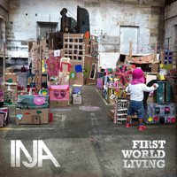 Inja - First World Living (Explicit)