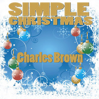 Charles Brown - Simple Christmas