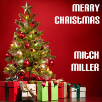 Mitch Miller - Merry Christmas