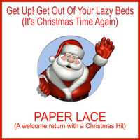 Paper Lace - Get up! Get out of Your Lazy Beds (It's Christmas Time Again)