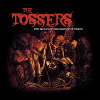 The Tossers - No Loot, No Booze, No Fun
