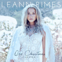 LeAnn Rimes - One Christmas: Chapter One