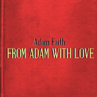 Adam Faith - From Adam with Love