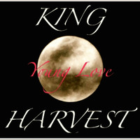 King Harvest - Young Love
