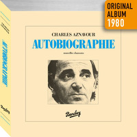 Charles Aznavour - Autobiographie (Remastered 2014)